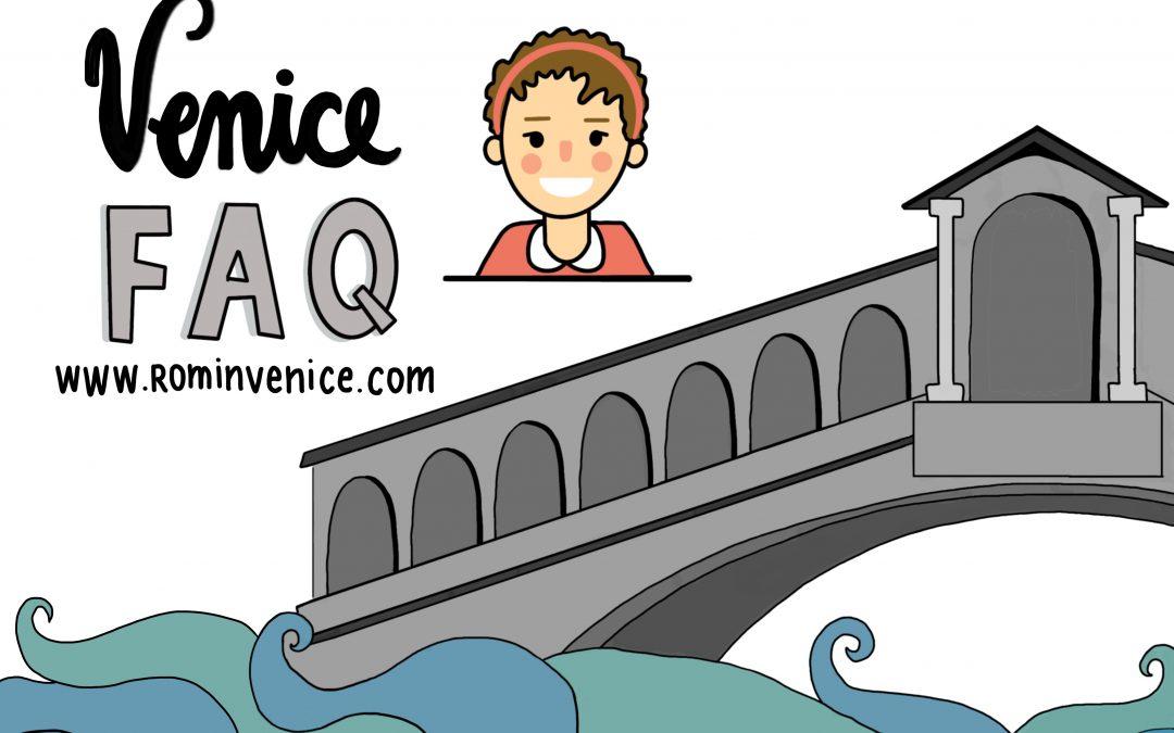 Venice Faq: come funziona Venezia?