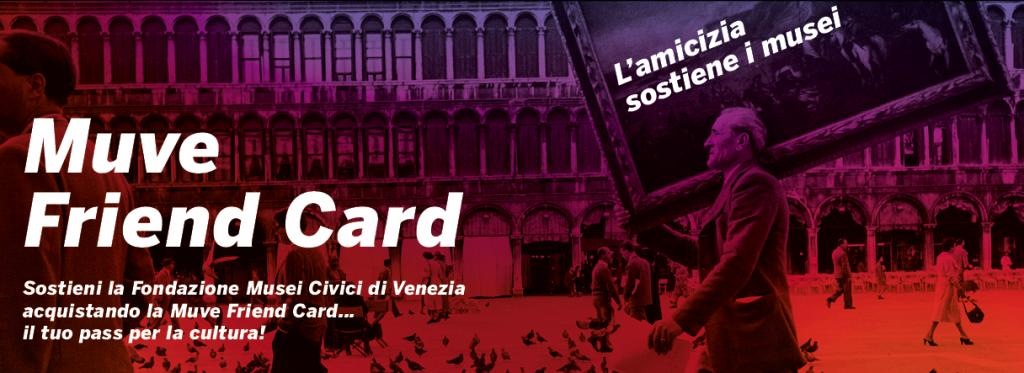 Sostieni i musei di Venezia attraverso le membership card