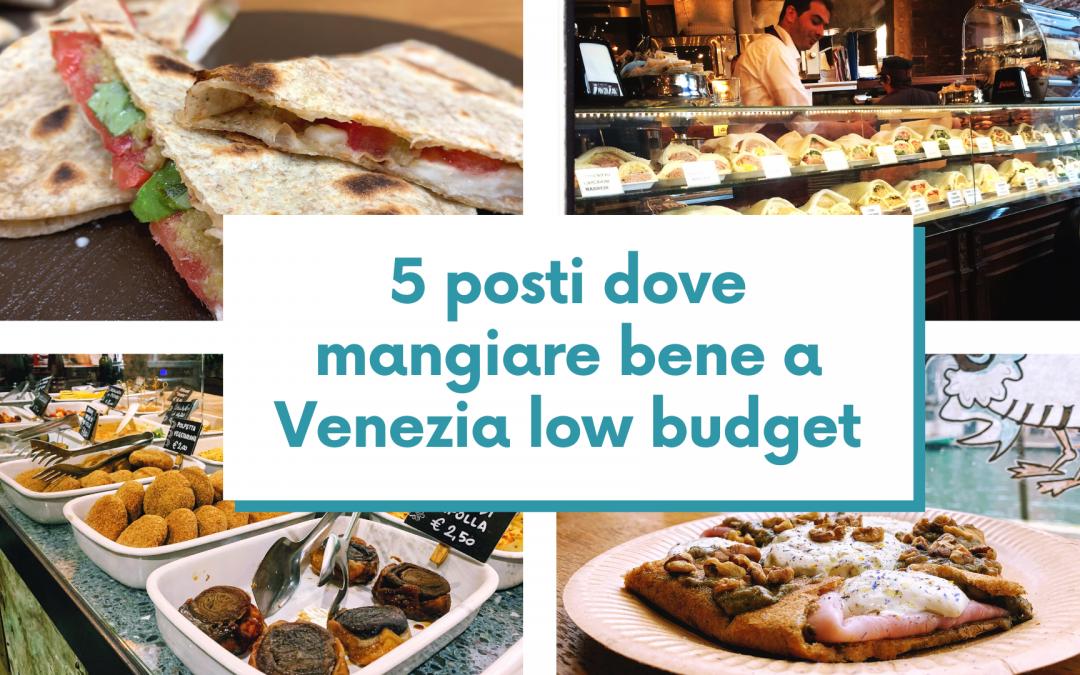 5 posti dove mangiare bene a Venezia low budget