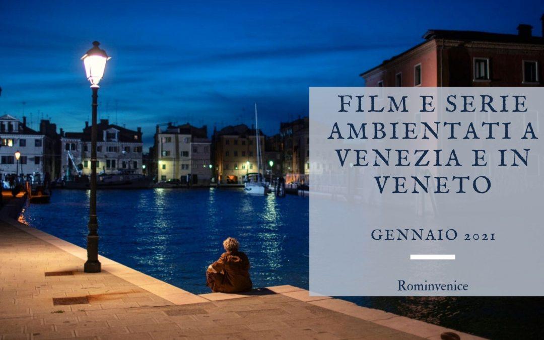 Film e serie ambientati a Venezia e in Veneto