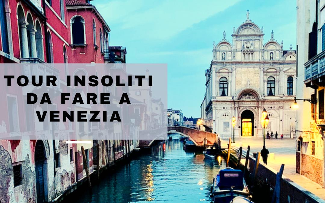 Tour insoliti da fare a Venezia